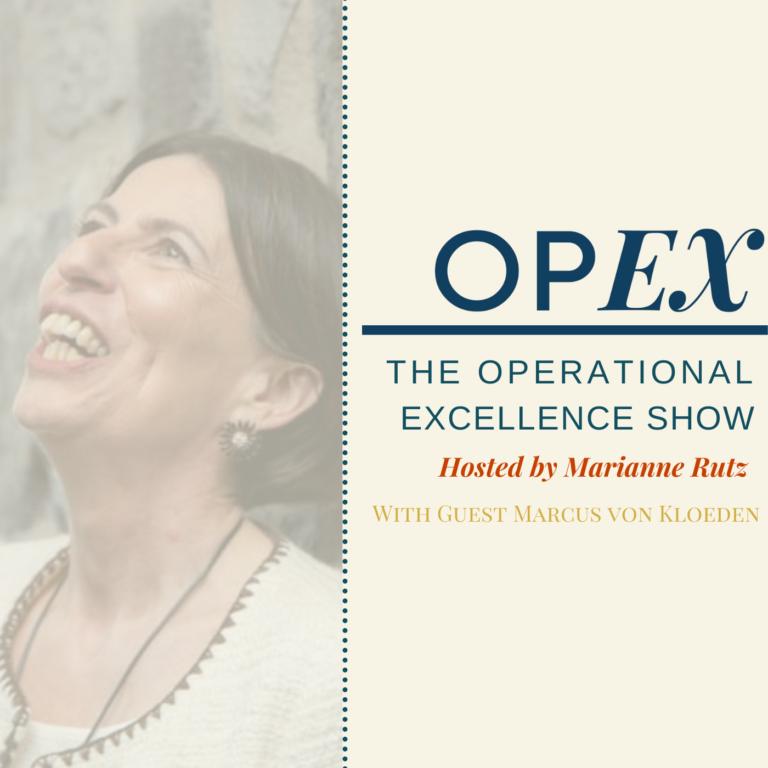 Episode 69 – OpEx with Marianne Rutz – DACH CX Event – Marcus von Kloeden (German)